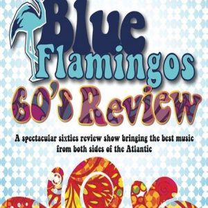 Blue Flamingos 60's Review