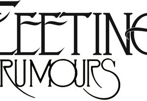 Fleeting Rumours